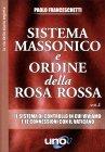 Sistema Massonico e Ordine della Rosa Rossa Paolo Franceschetti