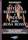 Sistema Massonico e Ordine della Rosa Rossa - Vol. 2 Paolo Franceschetti