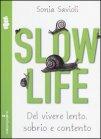 Slow Life Sonia Savioli