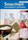Smacchiare Rammendare e Profumare (eBook)