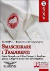 Smascherare i Tradimenti (eBook) EUROPOL - Istituto di Investigazioni