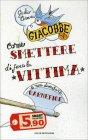 Come Smettere di Fare la Vittima Giulio Cesare Giacobbe