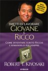 Smetti di Lavorare Giovane e Ricco - Robert Kiyosaki