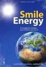 Smile Energy - Libro di Norbert Lantschner