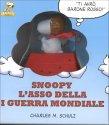 Snoopy l'Asso della Prima Guerra Mondiale