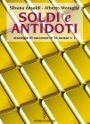 Soldi e Antidoti (eBook) Silvana Ansaldi, Alberto Moraglia