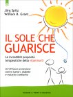 Il Sole che Guarisce Jorg Spitz William B. Grant