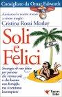 Soli e Felici Cristina Rossi Morley