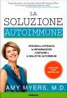 La Soluzione Autoimmune Amy Myers