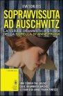 Sopravvissuta ad Auschwitz - Eva Schloss
