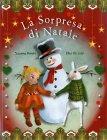 La Sorpresa di Natale Susanna Ronchi Elisa De Luigi