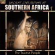 Ancient Civilisations of Southern Africa 3