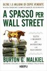 A Spasso per Wall Street Burton G. Malkiel