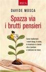 Spazza Via i Brutti Pensieri - eBook Davide Mosca