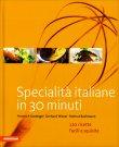 Specialità Italiane in Trenta Minuti Heinrich Gasteiger