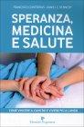 Speranza, Medicina e Salute Francisco Contreras - Daniel E. Kennedy