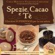 Spezie, Cacao e Tè Carlo Martini