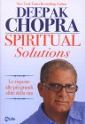 Spiritual Solutions Deepak Chopra