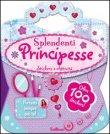 Splendenti Principesse