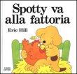 Spotty Va alla Fattoria Eric Hill