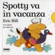 Spotty Va in Vacanza Eric Hill