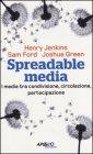 Spreadable Media Henry Jenkins, Sam Ford, Joshua Green