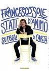 Stati d'Animo su Fogli di Carta - Francesco Sole