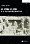 La Stella dei Magi e il Segreto del Sarcofago di Boville Teodoro Brescia