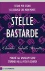 Stelle Bastarde (eBook) Claudio Sabelli Fioretti