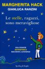 Le Stelle, Ragazzi, Sono Meravigliose Gianluca Ranzini Margherita Hack