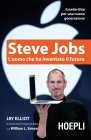 Steve Jobs - L'Uomo che Ha Inventato il Futuro (eBook) Jay Elliot, William L. Simon