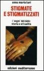 Stigmate e Stigmatizzati