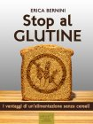 Stop al Glutine - eBook Erica Bernini