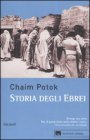 Storia Degli Ebrei - Chaim Potok