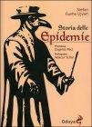 Storia delle epidemie - Stefan Cunha Ujvari