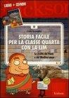 Storia Facile per la Classe Quarta con la LIM (Cofanetto Libro + CD-ROM) Carlo Scataglini