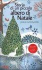 Storia di un Piccolo Albero di Natale Jessica Courtney-Tickle