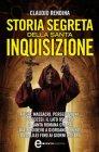 Storia Segreta della Santa Inquisizione (eBook) Claudio Rendina