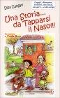 Una Storia... da Tapparsi il Naso!!! Elisa Zangari