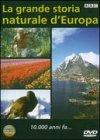 La Grande Storia Naturale d'Europa 10.000 Anni Fa... - DVD
