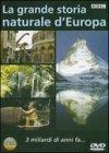 La Grande Storia Naturale d'Europa - 3 Miliardi di Anni Fa - DVD