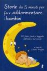 Storie da 5 Minuti per Far Addormentare i Bambini Davide Bregola