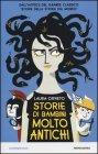 Storie di Bambini Molto Antichi Laura Orvieto