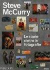 Le Storie Dietro le Fotografie Steve McCurry