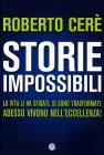 Storie Impossibili Roberto Cerè