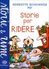 Storie per Ridere Henriette Bichonnier Pef