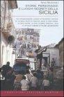 Storie, Personaggi e Luoghi Segreti della Sicilia