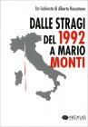 Dalle Stragi del 1992 a Mario Monti Alberto Roccatano
