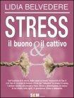 Stress: il Buono & il Cattivo (eBook)
