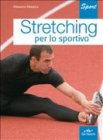 Stretching per lo Sportivo (eBook)